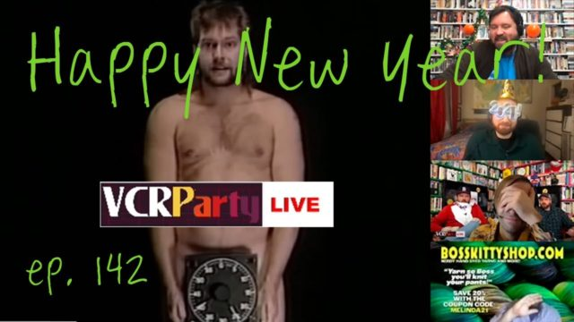 VCR Party Live! Ep 142 – The Best Video of 2020
