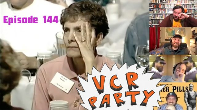 VCR Party Live! Ep. 144 – Joe's Birthday & Surgery Video Extravaganza!