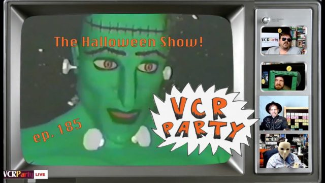 VCR Party Live! ep 185 – THE HALLOWEEN SHOW 2021!